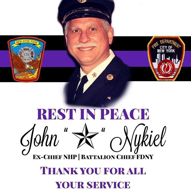 The New Hyde Park Fire Department Regrets to Announce the Untimely Passing of Ex-Chief John Nykiel